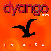 Play & Download En Vivo en Viña by Dyango | Napster
