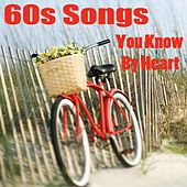 60s Songs You Know by Heart by The O'Neill Brothers Group