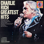 Play & Download Greatest Hits by Charlie Rich | Napster