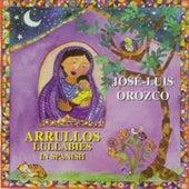 Arrullos, Vol. 8 by José-Luis Orozco