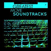Play & Download Greatest Movie Soundtracks by Various Artists | Napster
