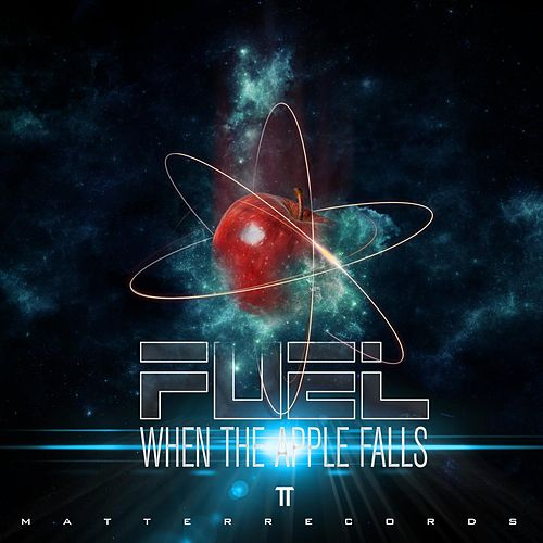 Play & Download When The Apple Falls by Fuel | Napster