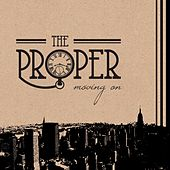 Play & Download Moving On by Proper | Napster