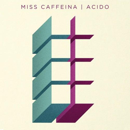 Ácido de Miss Caffeina