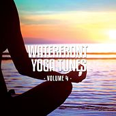 Play & Download Waterfront Yoga Tunes, Vol. 4 (Relaxing Beach Yoga Moods) by Various Artists | Napster