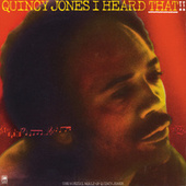 Play & Download I Heard That!! by Quincy Jones | Napster