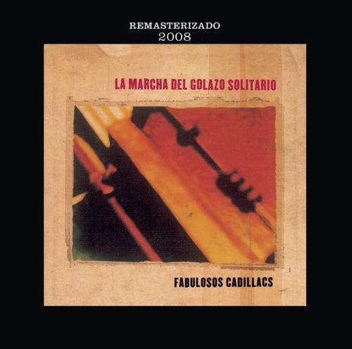Play & Download La Marcha Del Golazo Solitario by Los Fabulosos Cadillacs | Napster
