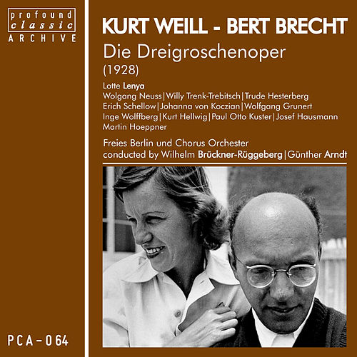 Play & Download Die Dreigroschenoper by Lotte Lenya | Napster
