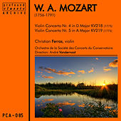 Play & Download Mozart: Violin Concertos No. 4 in D Major, K. 218 & No. 5 in A Major, K. 219 by Christian Ferras | Napster