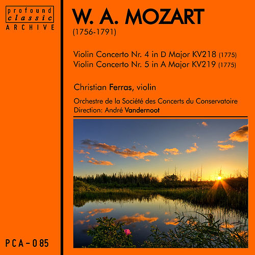 Mozart: Violin Concertos No. 4 in D Major, K. 218 & No. 5 in A Major, K. 219 by Christian Ferras
