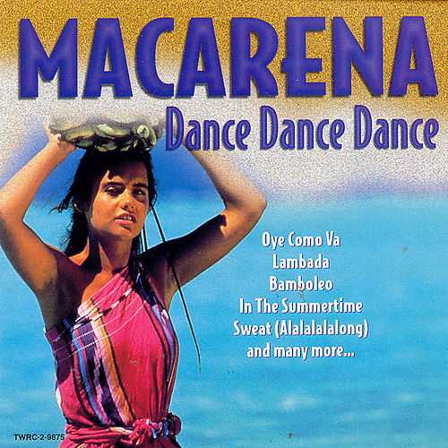 Play & Download Macarena Dance Dance Dance by The Countdown Dance Masters | Napster