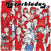 Play & Download New Songs for the Weird People by Razorblades | Napster