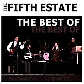 Play & Download The Best of the Fifth Estate by The Fifth Estate | Napster