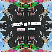 Play & Download Adventure Of A Lifetime (Matoma Remix) by Coldplay | Napster