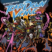 Play & Download Tear Down Venue (feat. Bad Royale) by Bunji Garlin | Napster