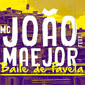 Play & Download Baile de Favela by Maejor | Napster