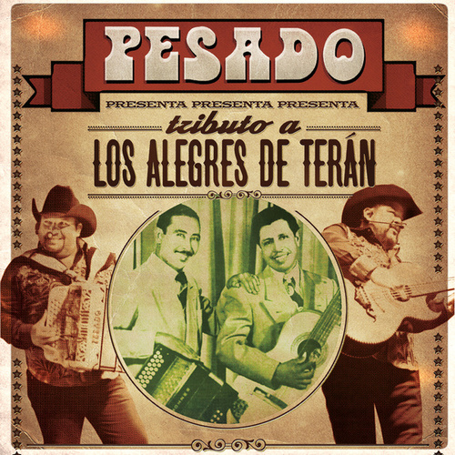 Play & Download Tributo A Los Alegres De Terán by Pesado | Napster