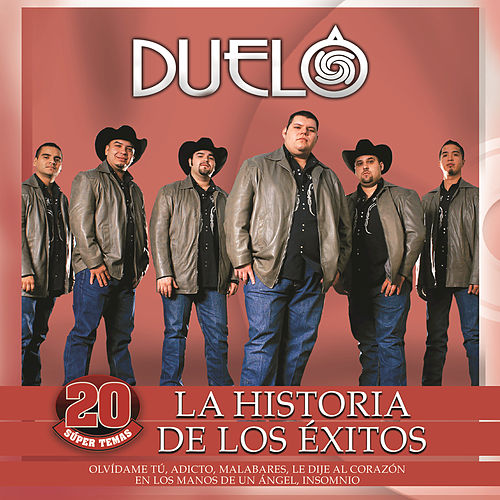 Play & Download La Historia De Los Éxitos by Duelo | Napster