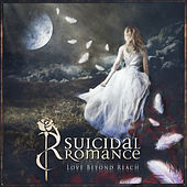 Play & Download Love Beyond Reach (Deluxe Edition) by Suicidal Romance | Napster