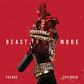 Play & Download Beast Mode by Future | Napster