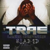 Losing Composure (S.L.A.B.ed) by Trae