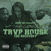Trap House the Recovery by M Dot 80