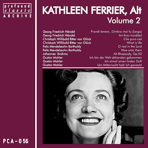Play & Download Kathleen Ferrier, Contralto, Vol. 2 by Kathleen Ferrier | Napster