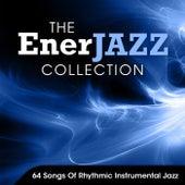 The EnerJAZZ Collection: 64 Songs Of Rhythmic Instrumental Jazz by WordHarmonic