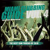 Miami Clubbing Guide Vol. 4 by Various Artists
