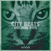 Play & Download City Beats, Vol. 5 by Various Artists | Napster