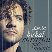 Play & Download Corazón Que Miente by David Bisbal | Napster