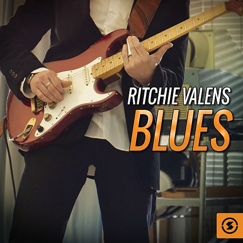 Play & Download Blues by Ritchie Valens | Napster