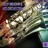Play & Download Billy Vaughn & His Orchestra by Billy Vaughn | Napster