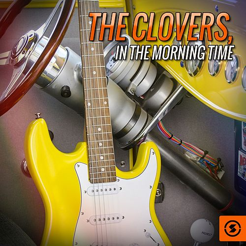 In The Morning Time by The Clovers