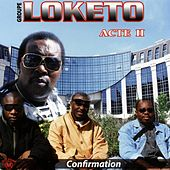 Acte II : confirmation by Loketo