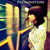 Play & Download Premonition by Soty | Napster