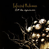 Play & Download IM The Supervisor by Infected Mushroom | Napster