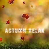 Autumn Relax : Lounge and Smooth Edition by Various Artists