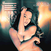 Play & Download Fuck You Til You're Groovy by Jill Jones | Napster
