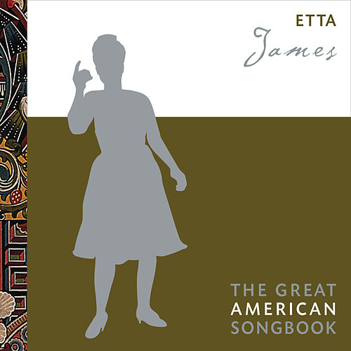 The Great American Songbook by Etta James
