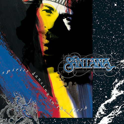 Play & Download Spirits Dancing In The Flesh by Santana | Napster