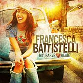 Play & Download My Paper Heart by Francesca Battistelli | Napster