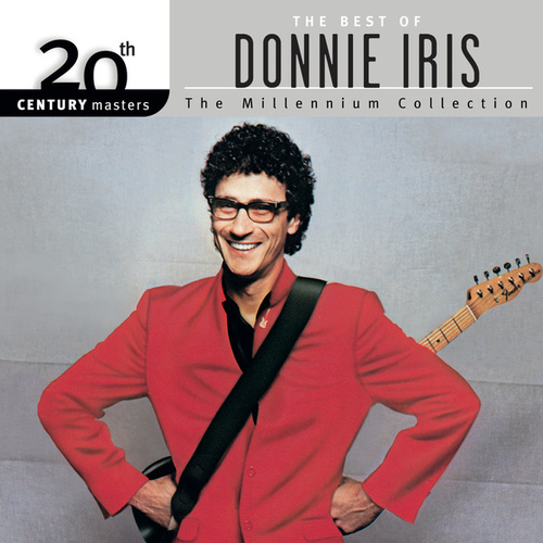 Play & Download 20th Century Masters: The Millennium Collection by Donnie Iris | Napster