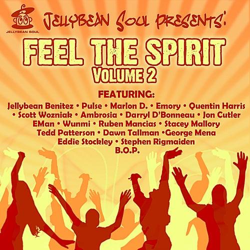 Jellybean Soul Presents: Feel The Spirit, Volume 2 by Various Artists