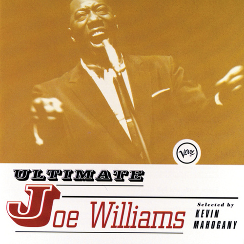 Ultimate Joe Williams by Joe Williams