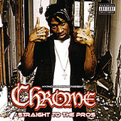 Play & Download Straight To The Pros by Chrome | Napster