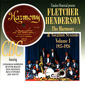 Play & Download Fletcher Henderson The Harmony & Vocalion Sessions Volume 1 1925-1926 by Fletcher Henderson | Napster