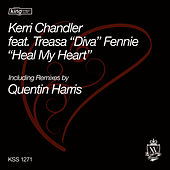 Play & Download Heal My Heart by Kerri Chandler | Napster