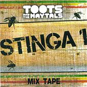 Play & Download Stinga 1 Mix Tape by Toots and the Maytals | Napster