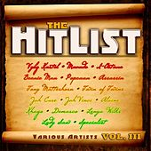 Play & Download The Hit List, Vol. III by Various Artists | Napster